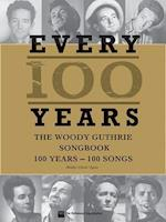 Woody Guthrie - Every 100 Years af Woody Guthrie