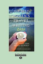 The Best Womens Travel Writing 2010 af Stephanie Elizondo Griest
