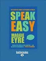 Speak Easy af Maggie Eyre