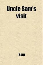 Uncle Sam's Visit