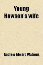 Young Howson's Wife af Andrew Edward Watrous