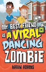 My Best Friend Is a Viral Dancing Zombie (Lorimer Single Titles)