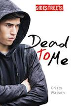 Dead to Me (Sidestreets)
