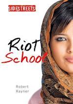 Riot School (Sidestreets)