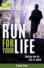 Run for Your Life (Lorimer Sports Stories)