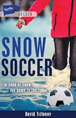 Snow Soccer (Sports Stories)