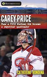 Carey Price (Lorimer Recordbooks)