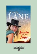 North Star (Large Print 16pt) af Karly Lane