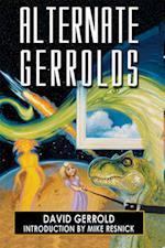 Alternate Gerrolds: af Mike Resnick, David Gerrold