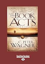 The Book of Acts af C. Peter Wagner
