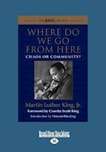 Where Do We Go from Here af Martin Luther King Jr.