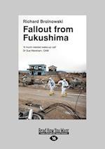 Fallout from Fukushima (Large Print 16pt) af Richard Broinowski
