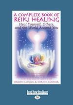 A Complete Book of Reiki Healing af Horst H. Gunther, Brigitte Muller