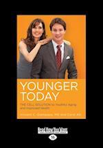 Younger Today af Vincent C. Giampapa, Carol Alt, Alt Vincent C Giampapa and Carol