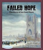 Failed Hope (Stories of Canada)