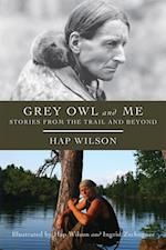 Grey Owl and Me