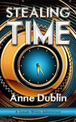 Stealing Time af Anne Dublin