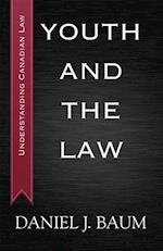 Youth and the Law (Understanding Canadi)