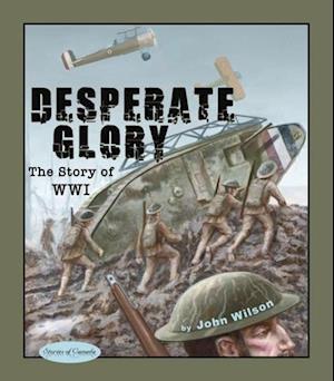 Desperate Glory af John Wilson