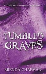 Tumbled Graves (Stonechild and Rouleau Mystery)