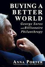 Buying a Better World af Anna Porter