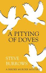 A Pitying of Doves af Steve Burrows