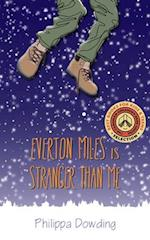 Everton Miles Is Stranger Than Me (The Night Flyers Handbook)