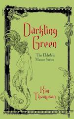 Darkling Green (The Eldritch Manor Series)