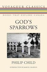 God's Sparrows (Voyageur Classics, nr. 29)