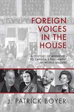 Foreign Voices in the House