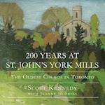 200 Years at St. John's York Mills