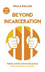 Beyond Incarceration (Point of View)