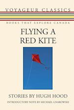 Flying a Red Kite (Voyageur Classics)
