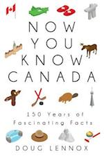 Now You Know Canada (Now You Know)