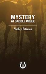 Mystery at Saddle Creek (Saddle Creek)