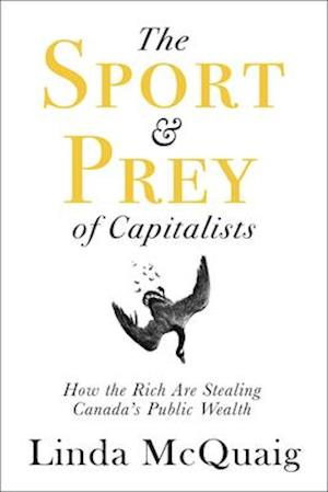The Sport and Prey of Capitalists