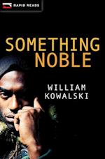 Something Noble