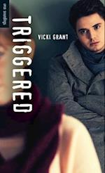 Triggered af Vicki Grant