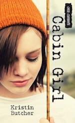 Cabin Girl af Kristin Butcher