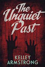 The Unquiet Past (Secrets)