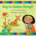 Why Do Families Change? (Just Enough)