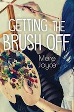Getting the Brush Off af Mere Joyce