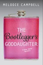 The Bootlegger's Goddaughter (Gina Gallo Mystery)