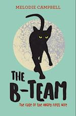 The B-Team (Rapid Reads)