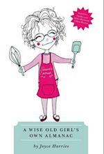 A Wise Old Girl's Own Almanac af Joyce Harries