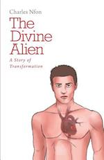 The Divine Alien - A Story of Transformation af Charles Nfon