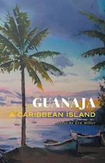 Guanaja - A Caribbean Island af Ken Miller
