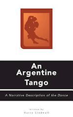 An Argentine Tango - A Narrative Description of the Dance