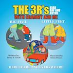 The 3 R's - Read Rap and Rhyme with Grammy and Me: Big Feet Little Feet and Here There and Everywhere