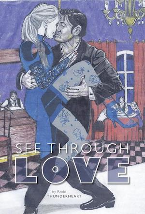 See Through Love